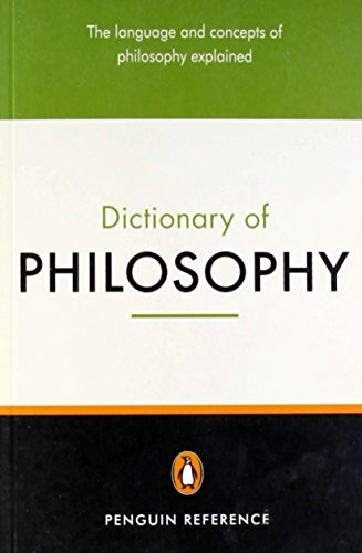 The Penguin Dictionary of Philosophy (Penguin Reference)