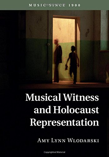 Download Musical Witness and Holocaust Representation (Music since 1900) PDF