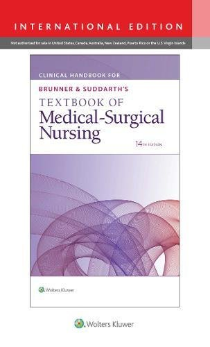 Clinical Handbook for Brunner & Suddarths Textbook of Medical-Surgical Nursing Clinical Handbook for Brunner & Suddarths Textbook of Medical-Surgical Nursing