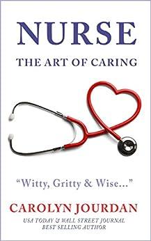 Nurse: The Art of Caring by [Jourdan, Carolyn]