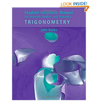 Student Solutions Manual for Stewart/Redlin/Watson's Trigonometry