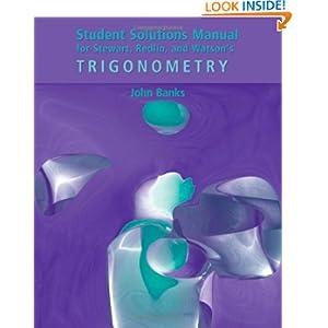 Student Solutions Manual for Stewart/Redlin/Watson's Trigonometry