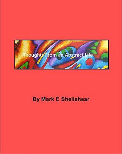 Thoughts From an Abstract Life por Mark Shellshear