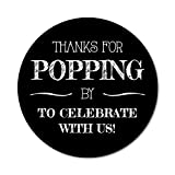 2.5' Set of 36 Popcorn Stickers - Thanks for Popping By to Celebrate Labels for Boxes, Wedding Favors, Birthday Party Treat Bags, Caramel Corn, Lollipops - Chalkboard style