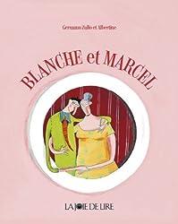 Blanche et Marcel
