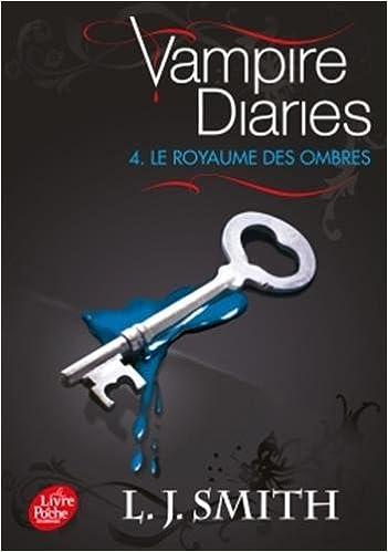 Livres gratuits Journal d'un vampire / Vampire Diaries - Tome 4 - Le royaume des ombres pdf