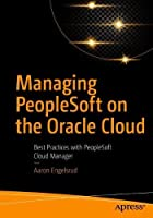 Managing PeopleSoft on the Oracle Cloud Front Cover
