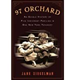[(97 Orchard: An Edible History of Five Immigrant Families in One New York Tenement)] [Author: Jane Ziegelman] published on (June, 2010)