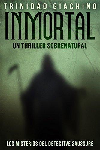 Inmortal: Un Thriller Sobrenatural