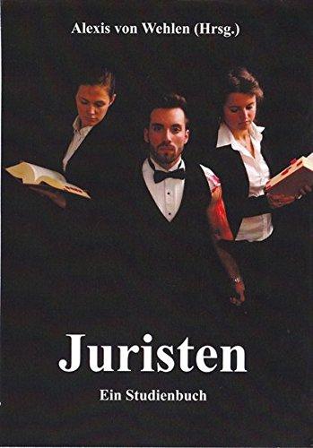 Juristen: Ein Studienbuch