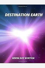 Destination Earth Paperback