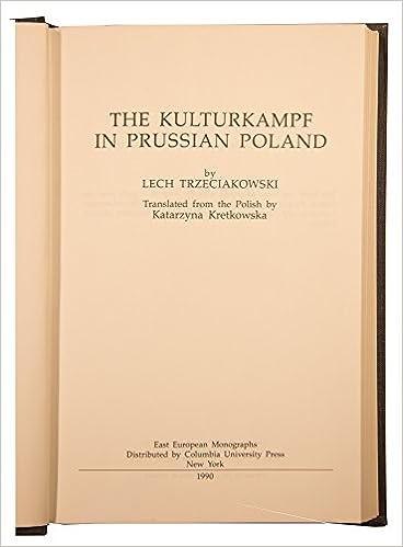 The Kulturkampf in Prussian Poland: Lech Trzeciakowski