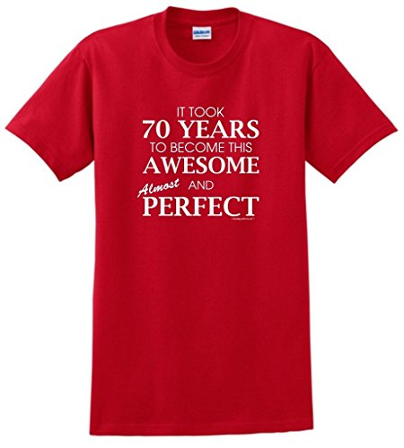 ll Funny 70th Birthday Gift 70th Awesome Almost Perfect T-Shirt Small Red ()