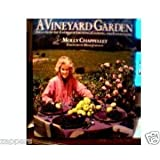 A Vineyard Garden, Molly Chappellet, 067083436X