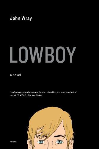 - Lowboy: A Novel