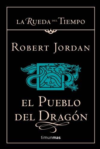 Descargar Libro El Pueblo Del Dragón Robert Jordan