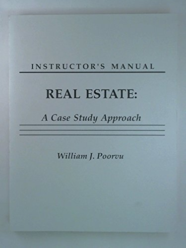 Instructor's Manual Real Estate: A Case Study Approach