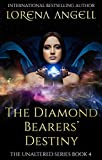 The Diamond Bearers' Destiny (The Unaltered Book 4)