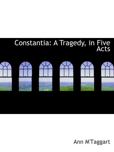 Download Constantia: A Tragedy, in Five Acts ebook