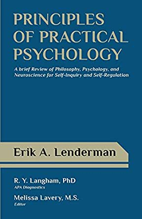 Principles of Practical Psychology: A Brief Review of