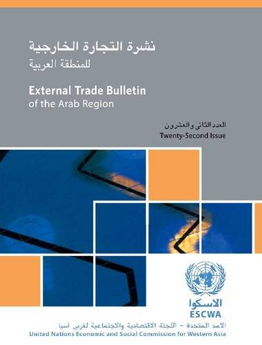 External Trade Bulletin Of The ESCWA Region: 22nd Issue Arab Region