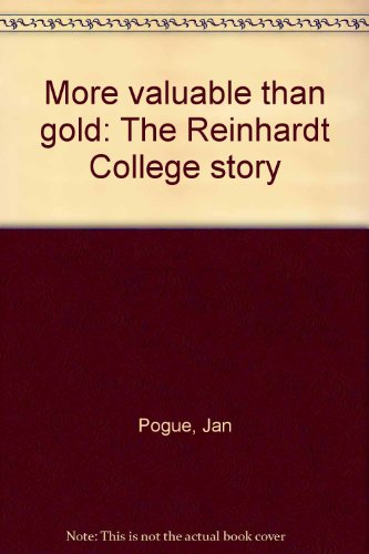 More valuable than gold: The Reinhardt College story