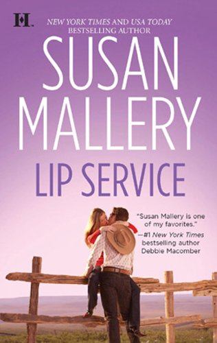 Lip Service (Lone Star Sisters Book 2)