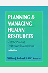 Planning and Managing Human Resources, Second Edition Kindle Edition