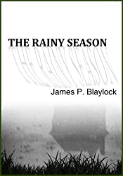 The Rainy Season (The Ghosts Trilogy Book 3)