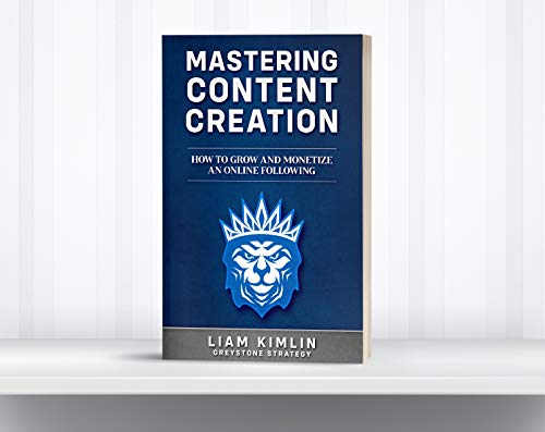 Mastering Content Creation: How to Grow and Monetize an Online Following (Grow your YouTube, Instagram, Twitch, Facebook, or Blog following!) (English Edition)