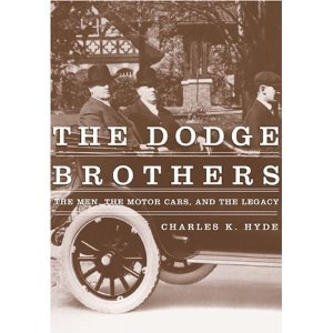 Download The Dodge Brothers: The Men, The Motor Cars, And The Legacy (Great Lakes Books) (Hardcover) PDF