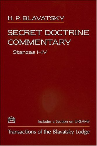 Secret-Doctrine-CommentaryStanzas-I-IV-Transactions-of-the-Blavatsky-Lodge-With-a-Section-on-Dreams