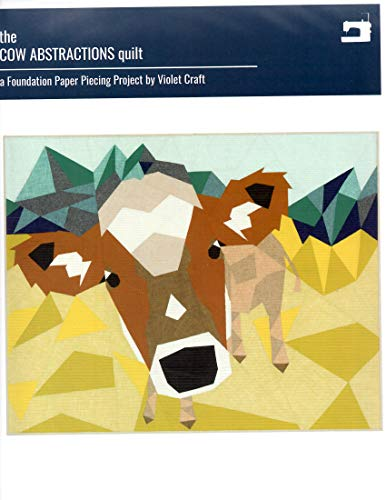 "The Cow Abstractions Quilt Pattern by Violet Craft 54"" x 42"" - No. 027"