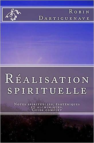 Realisation Spirituelle Notes Spirituelles Esoteriques Et
