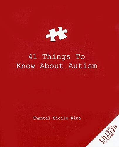 41 Things to Know about Autism (Good Things to Know)