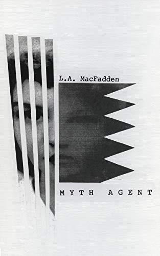 Myth Agent by [MacFadden, L.A.]