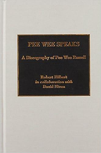 Pee Wee Speaks: A Discography of Pee Wee Russell