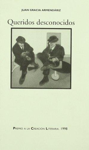 Queridos desconocidos (Spanish Edition)