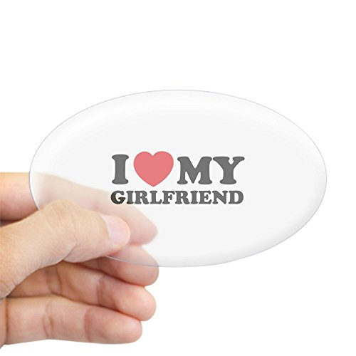 CafePress - I love my girlfriend Sticker (Oval) - Oval Bumper Sticker, Euro Oval Car Decal