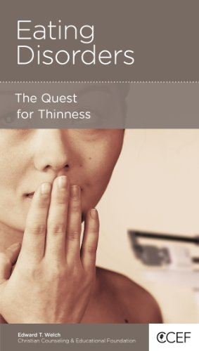 Download By Edward Welch Eating Disorders: The Quest for Thinness (1st Edition) ebook