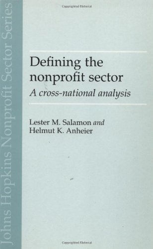 Defining the Nonprofit Sector: A Cross-national Analysis (Johns Hopkins NonProfit Sector Series) by Lester M. Salamon (1997-04-15)