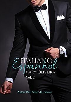 Italiano Espanhol (Duologia Blame Livro 2) por [Oliveira, Mary]