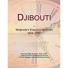 Djibouti: Webster's Timeline History, 1414 - 2007
