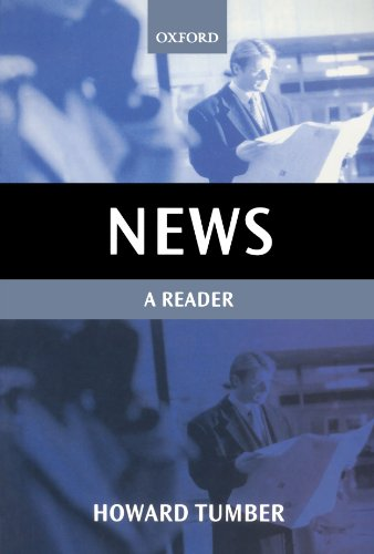 News: A Reader (Oxford Readers in Media and Communication Series)