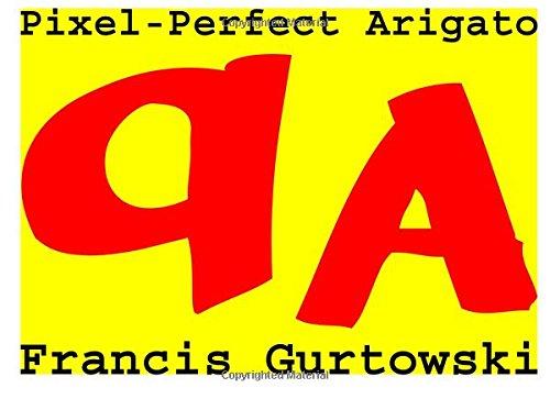 Read Online Pixel-Perfect Arigato pdf