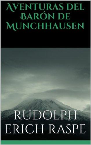 Aventuras del Barón de Munchhausen (Spanish Edition)