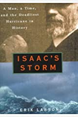 Isaac's Storm: Man, a Time, and the Deadliest Hurricane in History. Paperback