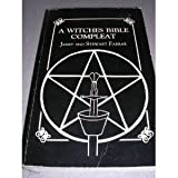 A Witches' Bible-Compleat, Farrar, Janet and Farrar, Stewart, 0939708094