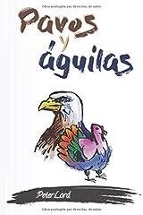 Pavos y águilas (Spanish Edition) Paperback