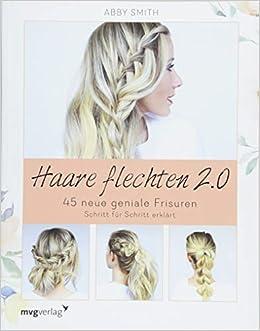 Haare Flechten 20 45 Neue Geniale Frisuren Schritt Für Schritt